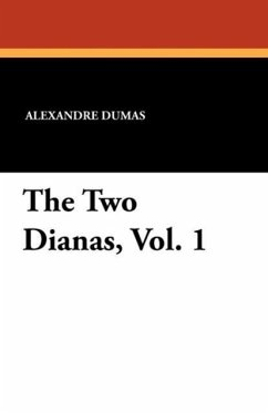 The Two Dianas, Vol. 1
