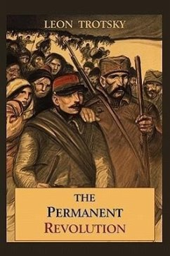 The Permanent Revolution - Trotsky, Leon