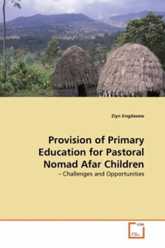 Provision of Primary Education for Pastoral Nomad Afar Children - Engdasew, Ziyn