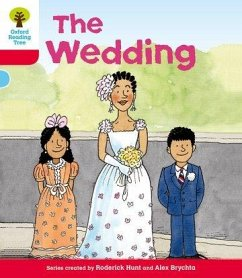 Oxford Reading Tree: Level 4: More Stories A: the Wedding - Hunt, Roderick