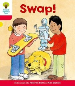 Oxford Reading Tree: Level 4: More Stories B: Swap! - Hunt, Roderick