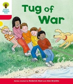 Oxford Reading Tree: Level 4: More Stories C: Tug of War - Hunt, Roderick