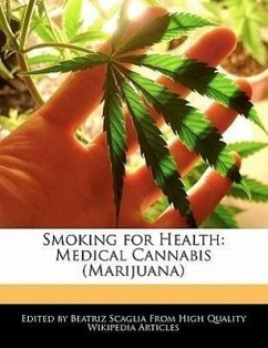 Smoking for Health: Medical Cannabis (Marijuana) - Scaglia, Beatriz