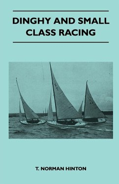 Dinghy and Small Class Racing - Hinton, T. Norman