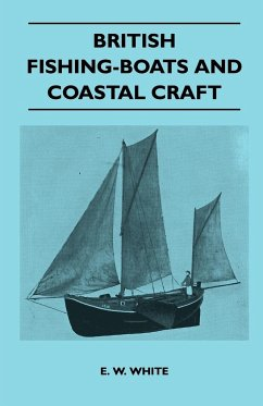 British Fishing-Boats and Coastal Craft - White, E. W.