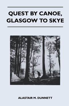 Quest by Canoe, Glasgow to Skye - Dunnett, Alastair M.