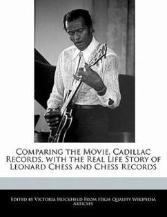 Comparing the Movie, Cadillac Records, with the Real Life Story of Leonard Chess and Chess Records - Hockfield, Victoria