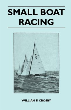Small Boat Racing - Crosby, William F.