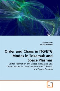 Order and Chaos in ITG/ETG Modes in Tokamak and Space Plasmas - Qamar, Anisa M Mirza, Arshad