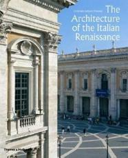 The Architecture of the Italian Renaissance - Christopher Luitpold Frommel
