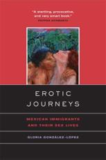 Erotic Journeys - Gloria Gonzalez-Lopez