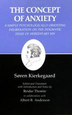 Kierkegaard's Writings: Concept of Anxiety v. 8 - Soren Kierkegaard
