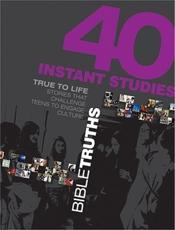 40 Instant Studies: Bible Truths - Standard Publishing (COR)