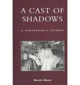 A Cast of Shadows - Ronnie Maasz