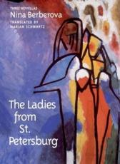 The Ladies from St. Petersburg - Nina Berberova