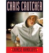 Chinese Handcuffs - Chris Crutcher