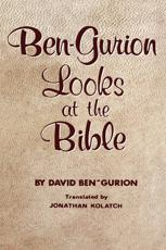 Ben-Gurion Looks at the Bible - David Ben-Gurion