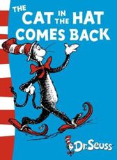 Dr. Seuss - Green Back Book: The Cat in the Hat Comes Back: Green Back Book - Dr. Seuss