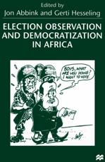 Election Observation and Democratization in Africa - Jon Abbink