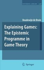 Explaining Games - Boudewijn Paul de Bruin