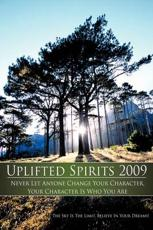 Uplifted Spirits 2009 - The Sky Is The Limit!