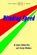 Blinding Speed - James Nathan Post, George Mendoza