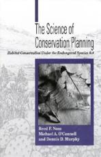 The Science of Conservation Plans - Noss F. Reed