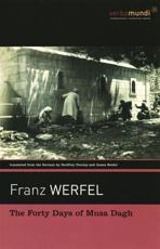 The Forty Days of Musa Dagh - Franz Werfel