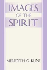 Images of the Spirit - Meredith G Kline