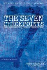 The Seven Checkpoints for Youth Leaders - Andy Stanley, Professor Stuart Hall
