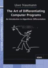 The Art of Differentiating Computer Programs - Uwe Naumann