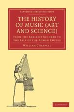 The History of Music (Art and Science) - William Chappell