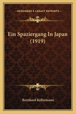 Ein Spaziergang in Japan (1919) - Bernhard Kellermann