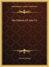 The Pattern of Asia V1 the Pattern of Asia V1