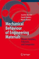Mechanical Behaviour of Engineering Materials - Joachim Roesler, Harald Harders, Martin Baeker