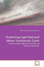 Predicting Light Rail and Metro Trackworks Costs - Murat Gunduz