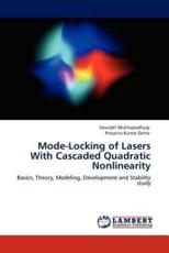 Mode-Locking of Lasers with Cascaded Quadratic Nonlinearity - Sourabh Mukhopadhyay, Prasanta Kumar Datta