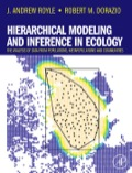 Hierarchical Modeling and Inference in Ecology - J. Andrew Royle