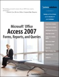 Microsoft Office Access 2007 Forms, Reports, and Queries - Paul McFedries