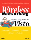 Wireless Networking with Microsoft Windows Vista - Michael Miller