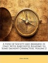 A View of Society and Manners in Italy - John Moore