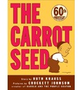 The Carrot Seed - Ruth Krauss
