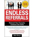 Endless Referrals - Bob Burg