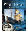 Glencoe World History; Modern Times - McGraw-Hill