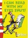 Dr. Seuss - Green Back Book: I can Read with my Eyes Shut: Green Back Book - Dr. Seuss