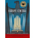 Europe Central - William T Vollmann