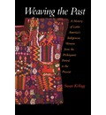 Weaving the Past - Susan Kellog