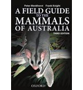 Field Guide to Mammals of Australia - New Edition - Peter Menkhorst