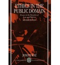 Ethics in the Public Domain - Joseph Raz