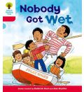 Oxford Reading Tree: Level 4: More Stories A: Nobody Got Wet - Roderick Hunt